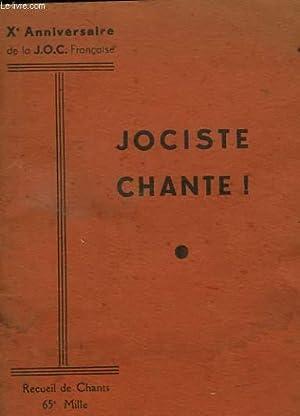 JOCISTE CHANTE !. RECUEIL DE CHANTS. Xe: COLLECTIF