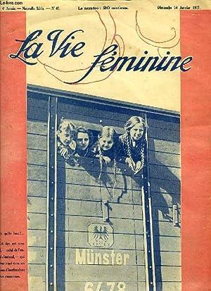 LA VIE FEMININE, 4e ANNEE, NOUVELLE SERIE, N° 47, JAN. 1917: COLLECTIF