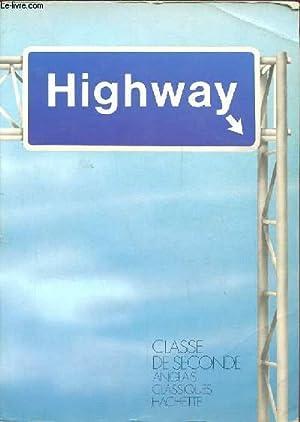 HIGHWAY. CLASSE DE SECONDE: HUMBLEY JOHN -