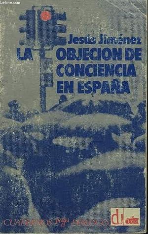LA OBJECION DE CONCIENCIA EN ESPANA: JESUS JIMENEZ