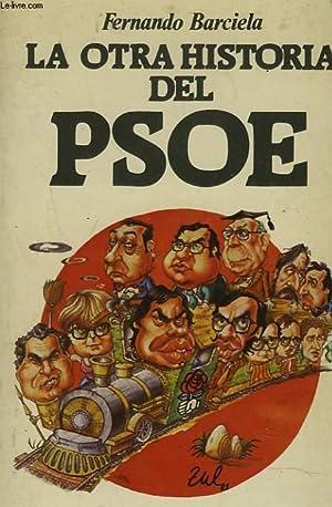 LA OTRA HISTORIA DEL PSOE: FERNANDO BARCIELA