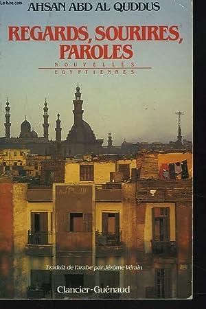 REGARDS, SOURIRES, PAROLES. NOUVELLES EGYPTIENNES.: AHSAN ABD AL