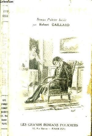 Morts violentes: Gaillard Robert