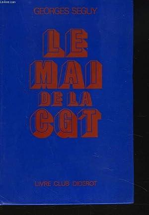 LE MAI DE LA CGT: GEORGES SEGUY
