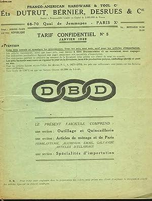CATALOGUE TARIF CONFIDNETIEL N° 5, JANVIER 1949. OUTILLAGE, QUINCAILLERIE, ARTICLES E MENAGE ET...