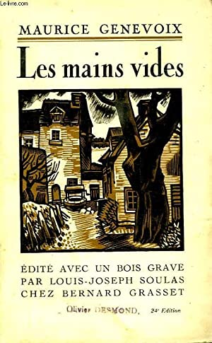 LES MAINS VIDES.: GENEVOIX MAURICE.