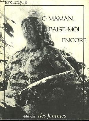 O MAMAN, BAISE-MOI ENCORE.: IGRECQUE