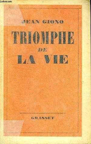 TRIOMPHE DE LA VIE.: GIONO JEAN .