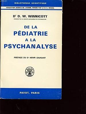 DE LA PEDIATRIE A LA PSYCHANALYSE: Dr D. W. WINNICOTT