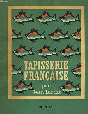 TAPISSERIE FRANCAISE: JEAN LURCAT