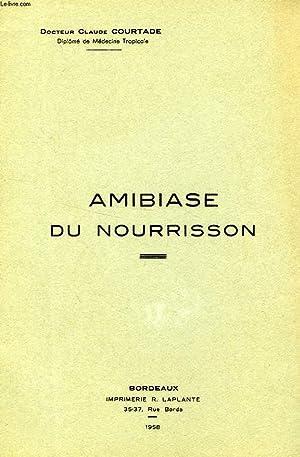 AMIBIASE DU NOURRISSON: COURTADE Dr CLAUDE