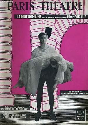 PARIS THEATRE N° 118: La nuit romaine par Albert Vidalie: COLLECTIF