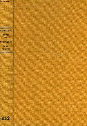 STRATEGIE POUR DEMAIN. 2e RAPPORT AU CLUB: M. MESAROVIC, E.