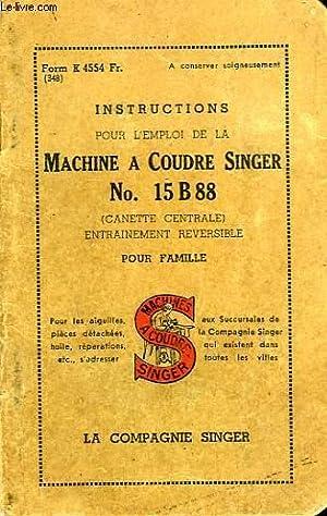 INSTRUCTIONS POUR L'EMPLOI DE LA MACHINE A: COLLECTIF