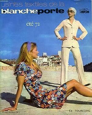 USINES TEXTILES DE LA BLANCHE PORTE, ETE 1972: COLLECTIF