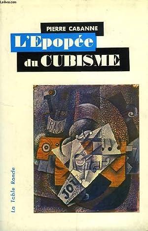 L'EPOPEE DU CUBISME: CABANNE PIERRE