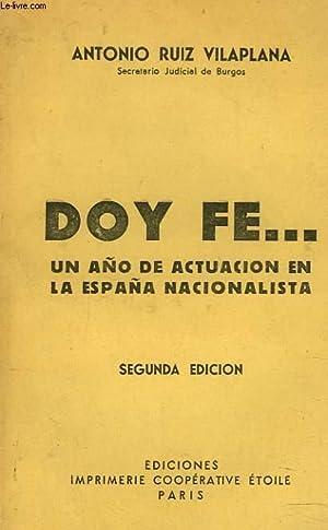DOY FE. UN ANO DE ACTUACION EN LA ESPANA NACIONALISTA: ANTONIO RUIZ VILAPLANA