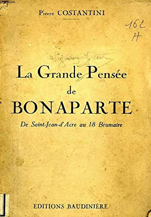 LA GRANDE PENSEE DE BONAPARTE, DE SAINT-JEAN-D'ACRE: COSTANTINI PIERRE
