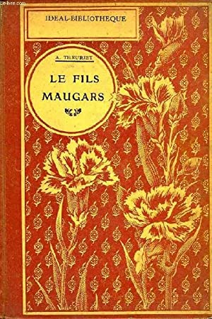 LE FILS MAUGARS: THEURIET ANDRE
