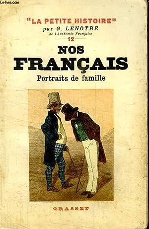 NOS FRANCAIS. PORTRAITS DE FAMILLE.: LENOTRE G.