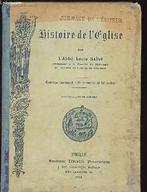 HISTOIRE DE L'EGLISE.: ABBE LOUIS SALTET