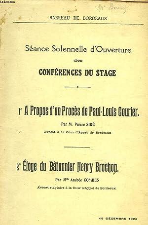 1. A PROPOS D'UN PROCES DE PAUL-LOUIS COURIER. 2. ELOGE DU BÂTONNIER HENRYBROCHON. SEANCE ...