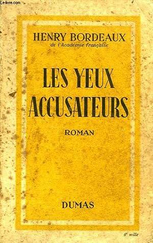 LES YEUX ACCUSATEURS: BORDEAUX Henry