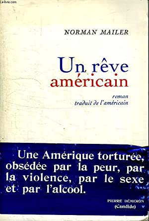 UN REVE AMERICAIN.: MAILER NORMAN.