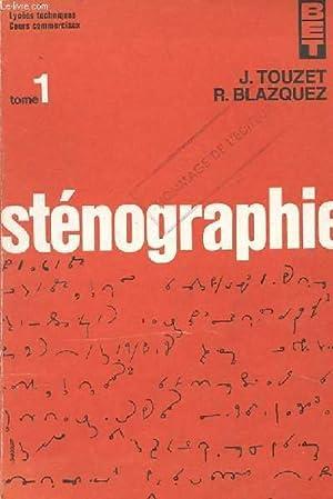 STENOGRAPHIE. TEXTES CHOISIS ET LECTURES SUIVIES. EPREUVES: TOUZET J. ET