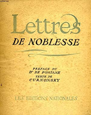 LETTRES DE NOBLESSE: CURNONSKY, POMIANE Dr E. DE, LEGRAND EDY