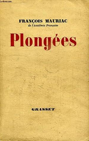 PLONGEES.: MAURIAC FRANCOIS.