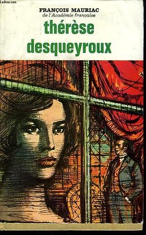 THERESE DESQUEROUX LA FIN DE LA NUIT.: MAURIAC FRANCOIS.