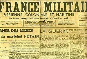 LA FRANCE MILITAIRE, AERIENNE, COLONIALE ET MARITIME, 61e ANNEE, N° 17554, 28 MAI 1941: ...
