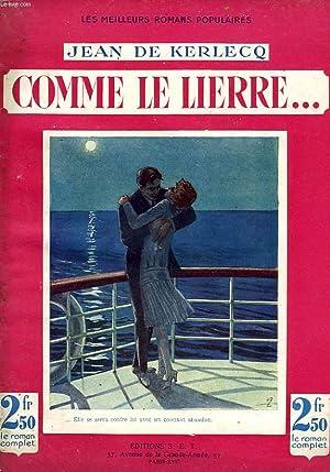 COMME LE LIERRE.: KERLECQ J. DE
