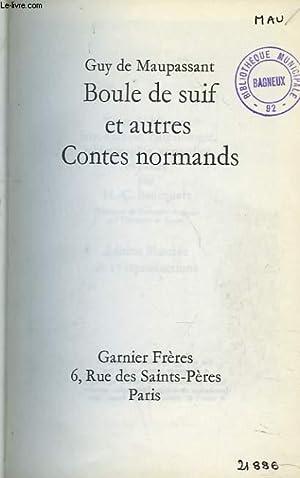 BOULE DE SUIF ET AUTRES CONTES NORMANDS: GUY DE MAUPASSANT