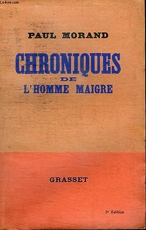 CHRONIQUES DE L HOMME MAIGRE.: MORAND PAUL.