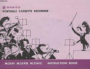 LIVRET INSTRUCTIONS : SANYO CASSETTE RECORDER M2541, M2541E, M2541Z: COLLECTIF