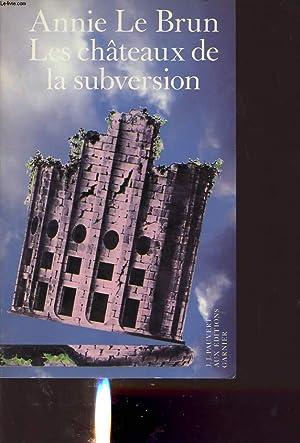 LES CHATEAUX DE LA SUBVERSION: ANNIE LE BRUN