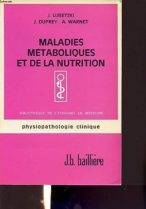 MALADIES METABOLIQUES ET DE LA NUTRITION: J. LUBETZKI, J.