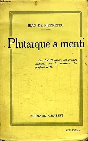 PLUTARQUE A MENTI.: PIERREFEU JEAN DE.