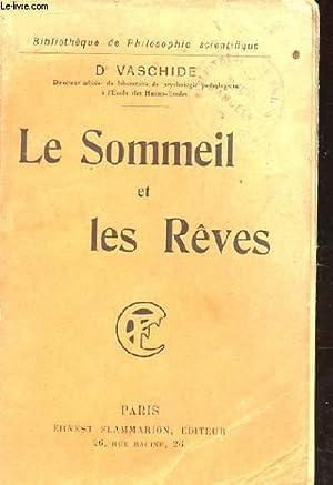 LE SOMMEIL ET LES REVES: VASCHIDE N.