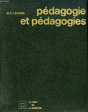 PEDAGOGIE ET PEDAGOGIES: LEPAPE MARIE-CLAIRE