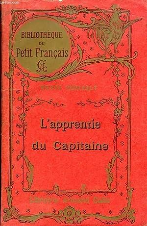 L'APPRENTIE DU CAPITAINE: PERRAULT PIERRE