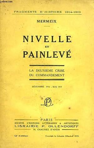 NIVELLE ET PAINLEVE, LA DEUXIEME CRISE DU COMMANDEMENT (DEC. 1916 - MAI 1917): MERMEIX