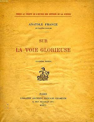 SUR LA VOIE GLORIEUSE: FRANCE ANATOLE