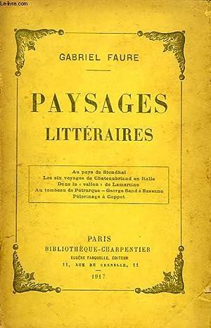 PAYSAGES LITTERAIRES: FAURE GABRIEL