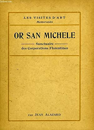 OR SAN MICHELE, SANCTUAIRE DES CORPORATIONS FLORENTINES: ALAZARD JEAN