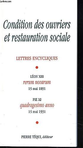 CONDITION DES OUVRIERS ET RESTAURATION SOCIALE. LETTRES ENCYCLIQUES. LEON XIII, RERUM NOVARUM, 15 ...