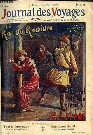 Deuxième série - N°621 - Le roi du radium,suite (par Paul d'Ivoi.).: Journal...