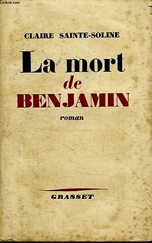LA MORT DE BENJAMIN.: SAINTE SOLINE CLAIRE.